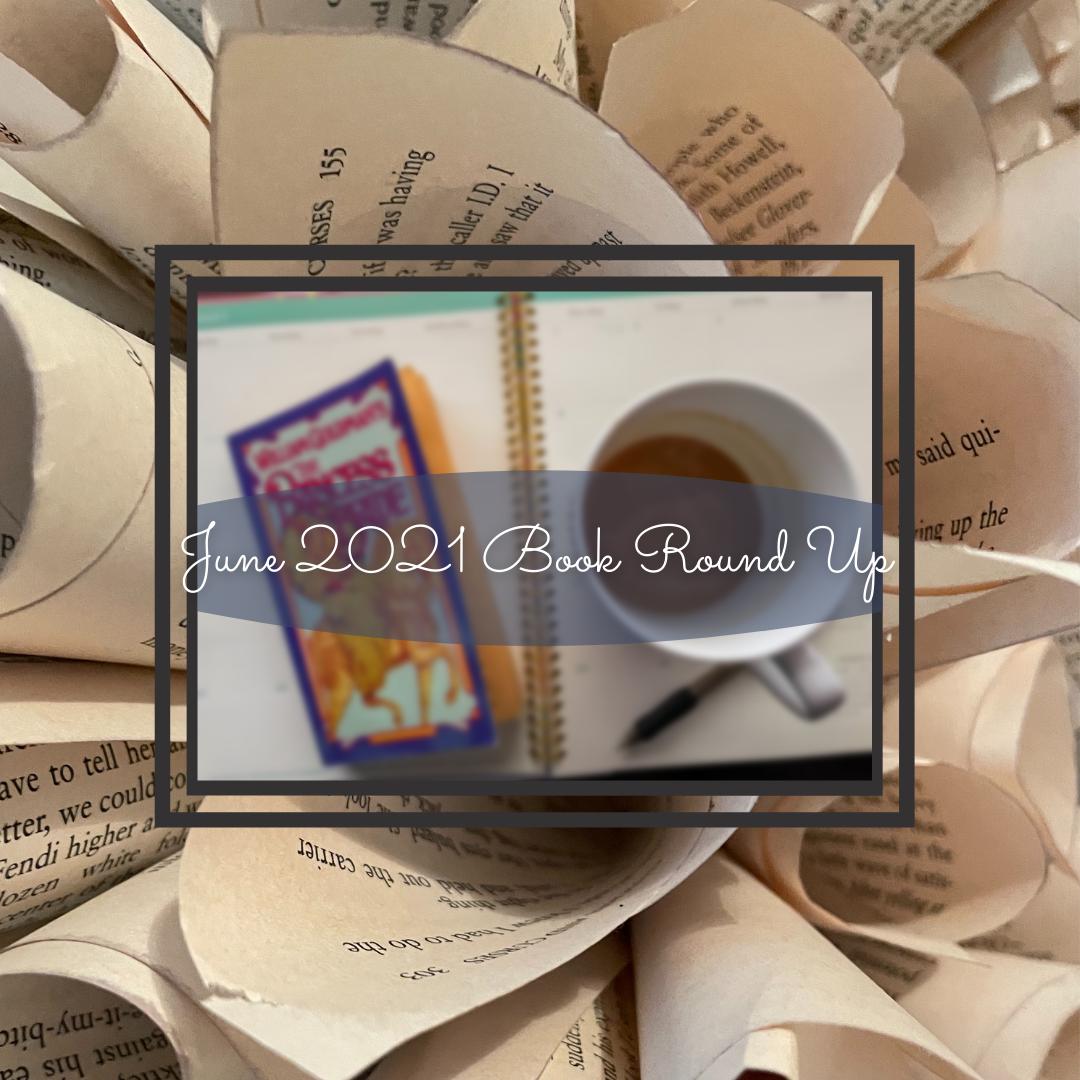 June 2021 Book Round Up